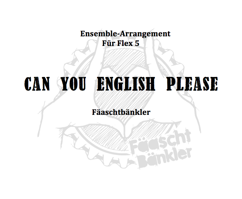 "Flex 5 Arrangement ""Can You English Please"""
